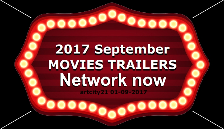 2017 September - MOVIES TRAILERS